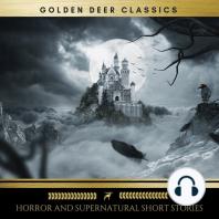 Classic Horror and Supernatural Short Stories (Golden Deer Classics)