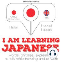 I am learning Japanese