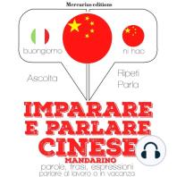 Imparare e parlare Cinese Mandarino