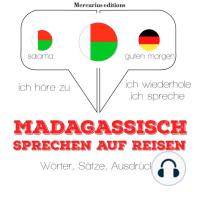 Madagassische sprechen auf Reisen
