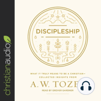 Discipleship: What It Truly Means to Be a Christian—Collected Insights from A. W. Tozer