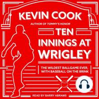 Ten Innings at Wrigley