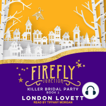 Firefly Junction: Killer Bridal Party: Book 2