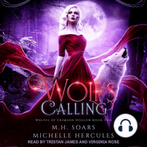 Wolf's Calling: Wolves Of Crimson Hollow Book Two