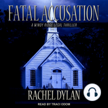 Fatal Accusation: A Windy Ridge Legal Thriller