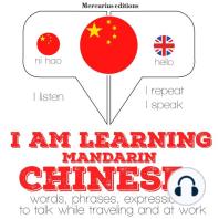 I am learning Mandarin Chinese