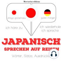 Japanisch sprechen auf Reisen