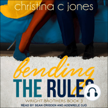 Bending The Rules: Wright Brothers, Book 3