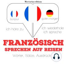 Französisch sprechen auf Reisen