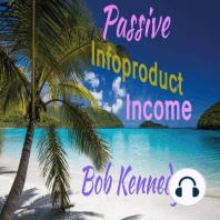 Passive Infoproduct Income