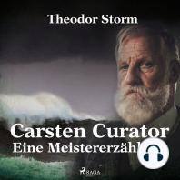 Carsten Curator - Eine Meistererzählung