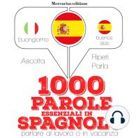 1000 parole essenziali in Spagnolo