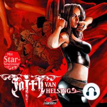 Faith - The Van Helsing Chronicles, Folge 32: Die Jagd beginnt!