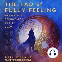 The Tao of Fully Feeling