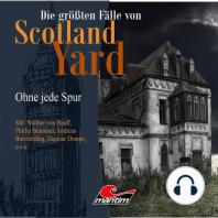 Die größten Fälle von Scotland Yard, Folge 19