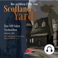 Die größten Fälle von Scotland Yard - Das 100 Jahre Verbrechen, Folge 24