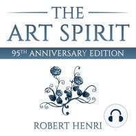 The Art Spirit: 95th Anniversary Edition