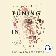 TUNING IN: A Novel