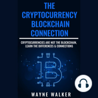Cryptocurrency, The - Blockchain Connection: Cryptocurrencies Are Not The Blockchain, Learn The Differences & Connections