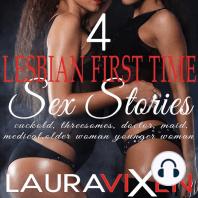 4 Lesbian First Time Sex Stories