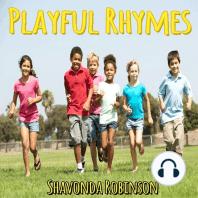 Playful Rhymes