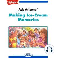 Making Ice-Cream Memories