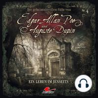 Edgar Allan Poe & Auguste Dupin, Folge 4
