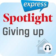 Spotlight express – Mein Alltag – Dinge aufgeben