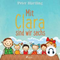 Mit Clara sind wir sechs