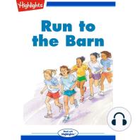 Run to the Barn