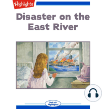 Disaster on the East River: When the General Slocum Caught Fire