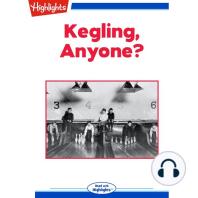Kegling Anyone?