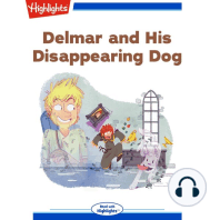 Delmar and His Disappearing Dog