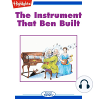 The Instrument That Ben Built