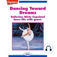 Dancing Toward Dreams