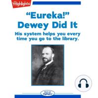 """Eureka!"" Dewey Did It"