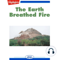 The Earth Breathed Fire