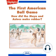 The First American Ball Game