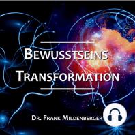 Bewusstseins Transformation