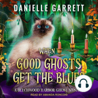When Good Ghosts Get the Blues