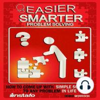 Easier, Smarter Problem Solving