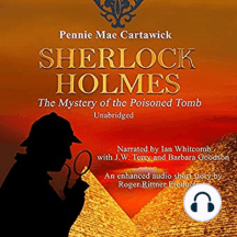 Sherlock Holmes: The Mystery of the Poisoned Tomb: A Short Story