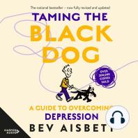 Taming the Black Dog