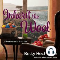 Inherit the Wool