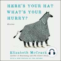 Here's Your Hat What's Your Hurry
