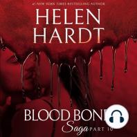Blood Bond Saga, Part 10