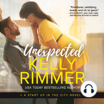 Unexpected: A Start Up in the City Novel