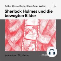 Sherlock Holmes und die bewegten Bilder