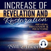 Increase of Revelation and Restoration