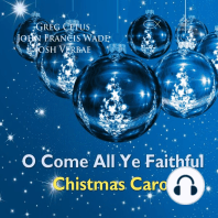 O Come All Ye Faithful Christmas Carol